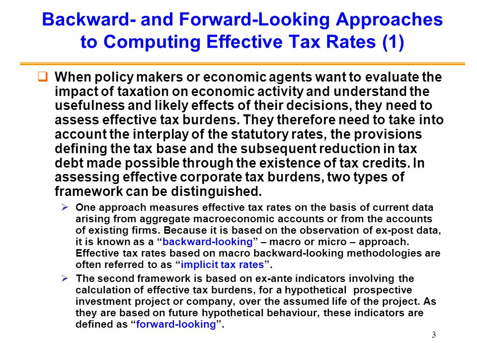 Backward- and Forward-Looking Approaches to Computing Effective Tax Rates (1)