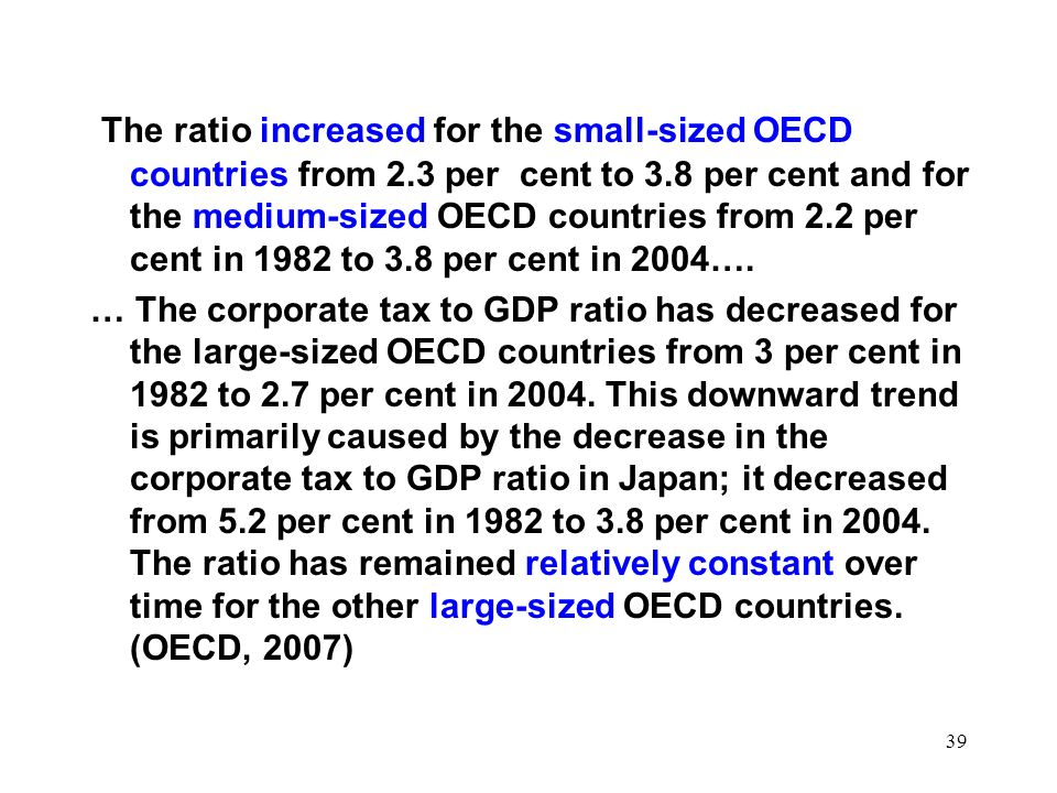 The ratio increased for the small-sized OECD countries from 2