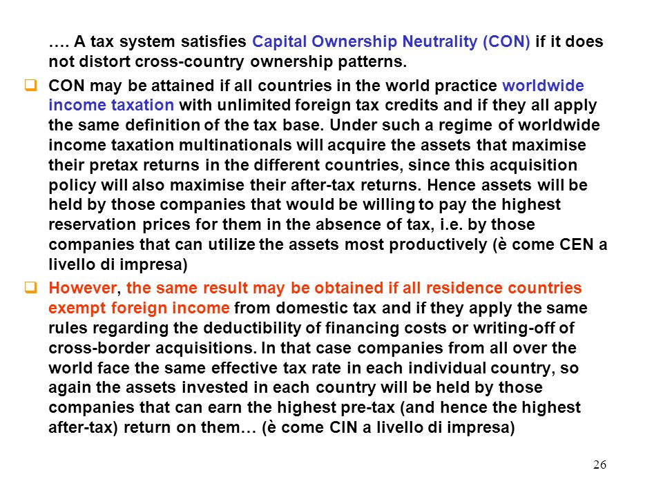 …. A tax system satisfies Capital Ownership Neutrality (CON) if it does not distort cross-country ownership patterns.