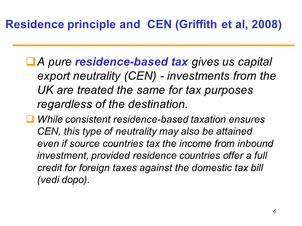 Residence principle and CEN (Griffith et al, 2008)
