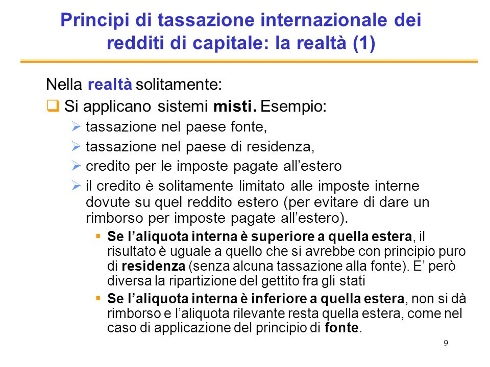 Principi di tassazione internazionale dei redditi di capitale: la realtà (1)