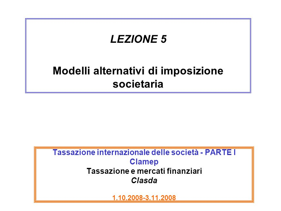 Modelli alternativi di imposizione societaria