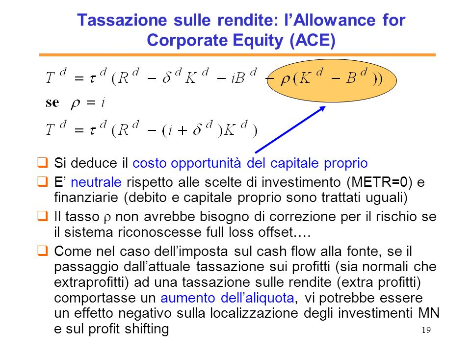 Tassazione sulle rendite: l'Allowance for Corporate Equity (ACE)