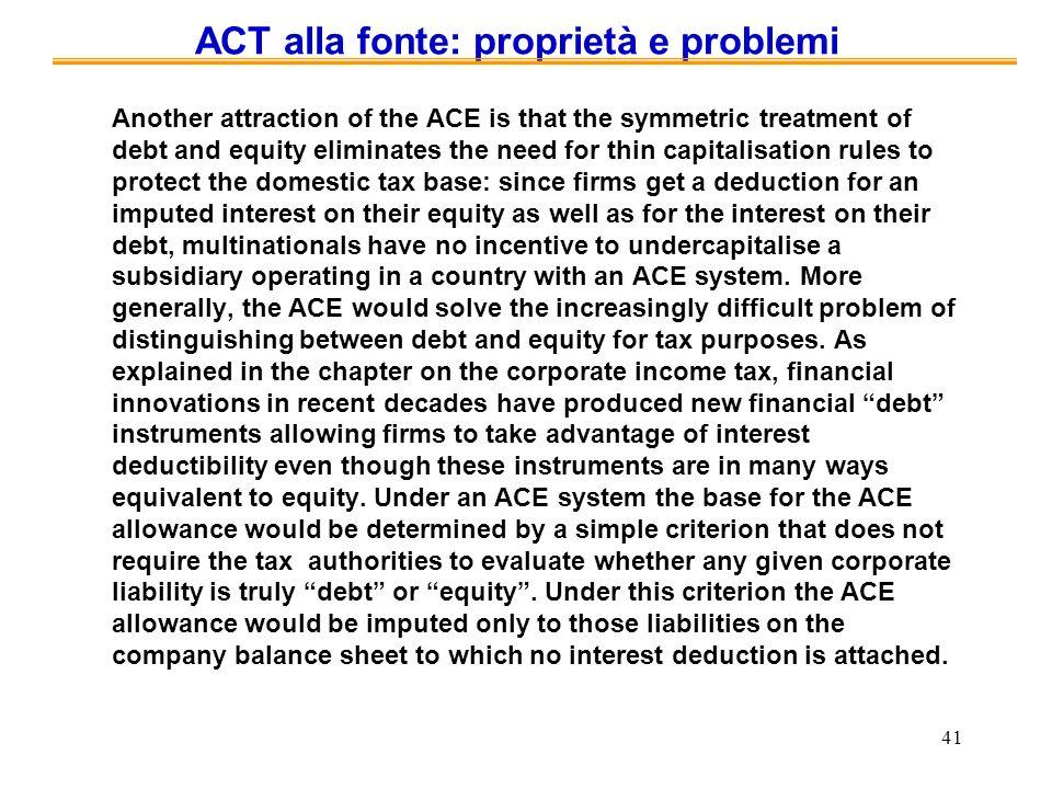 ACT alla fonte: proprietà e problemi