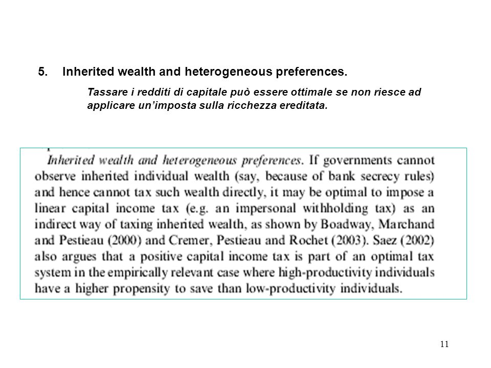 Inherited wealth and heterogeneous preferences.