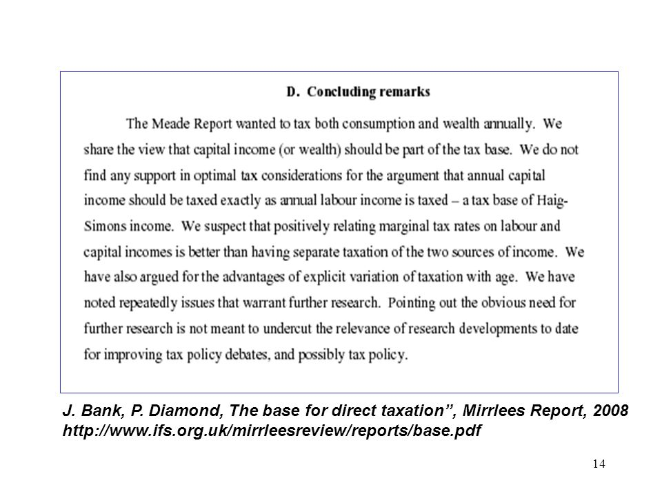 J. Bank, P. Diamond, The base for direct taxation , Mirrlees Report, 2008
