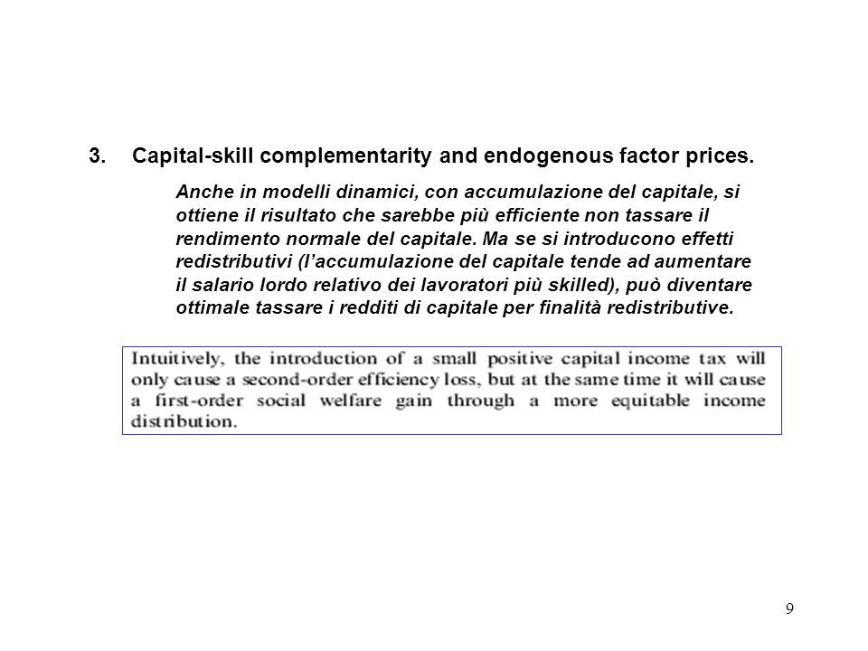 Capital-skill complementarity and endogenous factor prices.