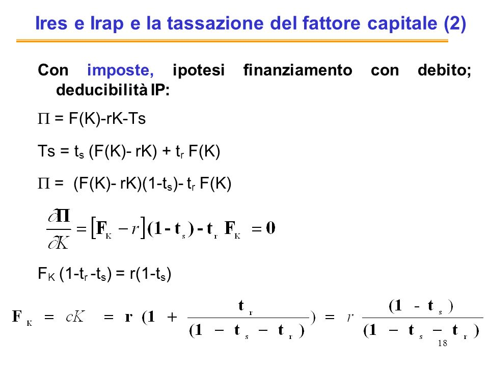 Ires e Irap e la tassazione del fattore capitale (2)