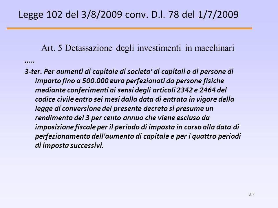 Legge 102 del 3/8/2009 conv. D.l. 78 del 1/7/2009