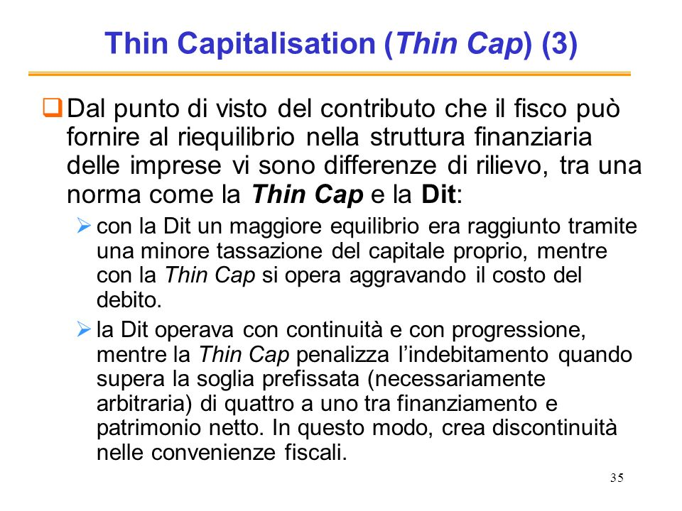 Thin Capitalisation (Thin Cap) (3)