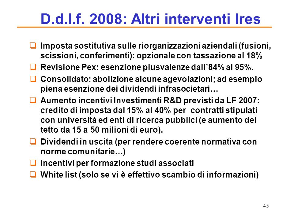 D.d.l.f. 2008: Altri interventi Ires