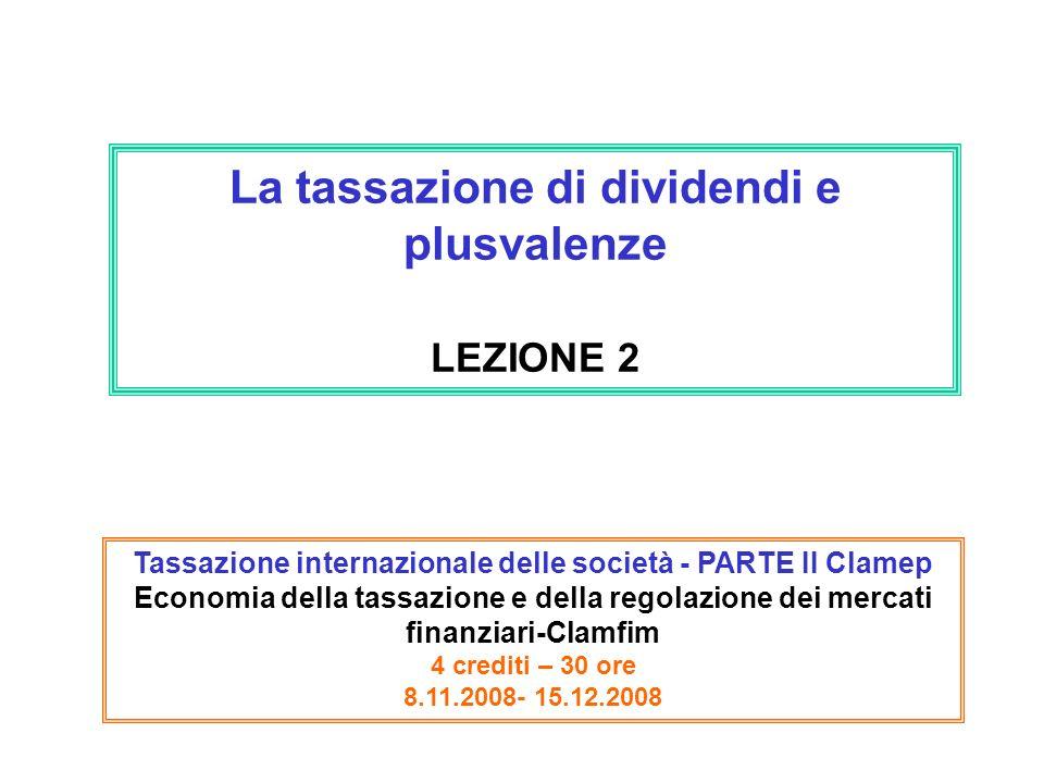 La tassazione di dividendi e plusvalenze LEZIONE 2