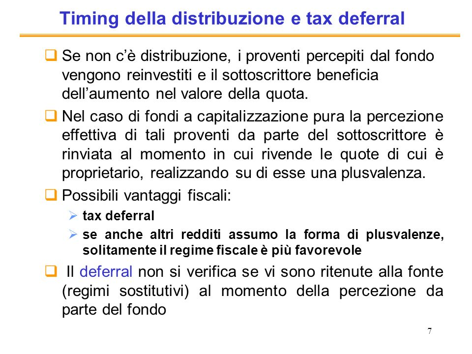 Timing della distribuzione e tax deferral