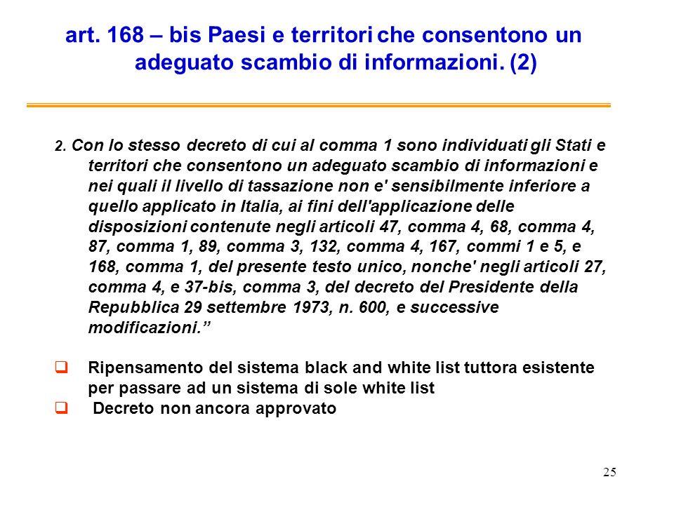 art. 168 – bis Paesi e territori che consentono un adeguato scambio di informazioni. (2)