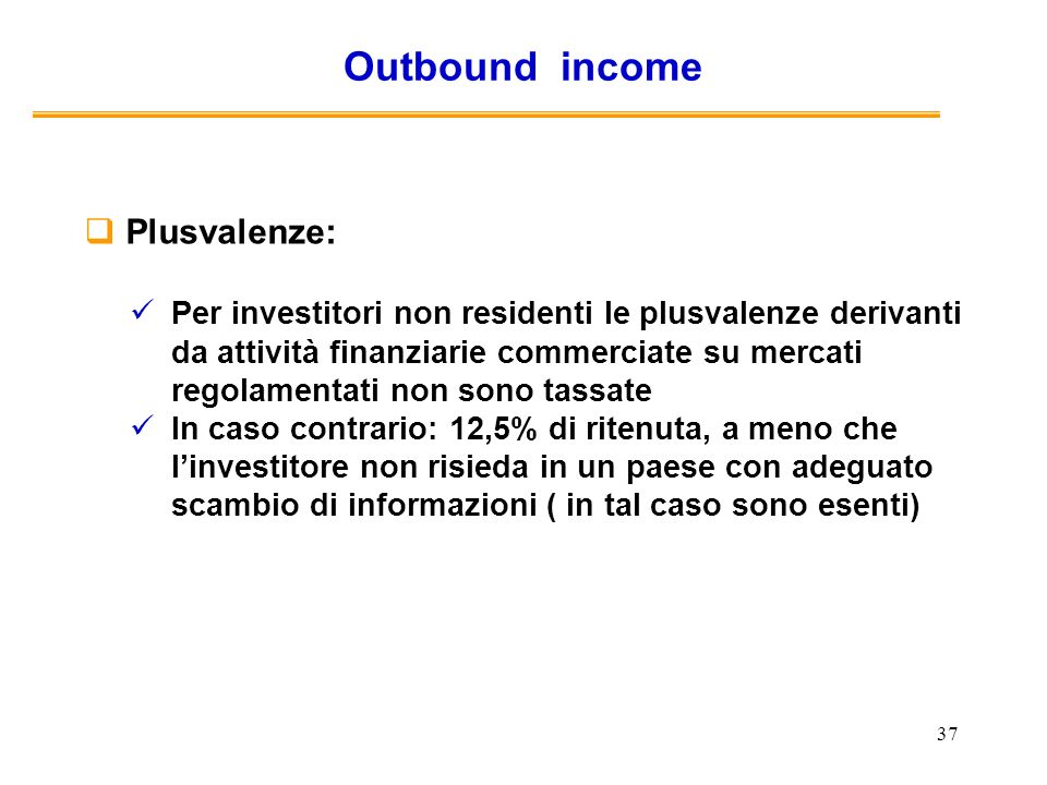 Outbound income Plusvalenze: