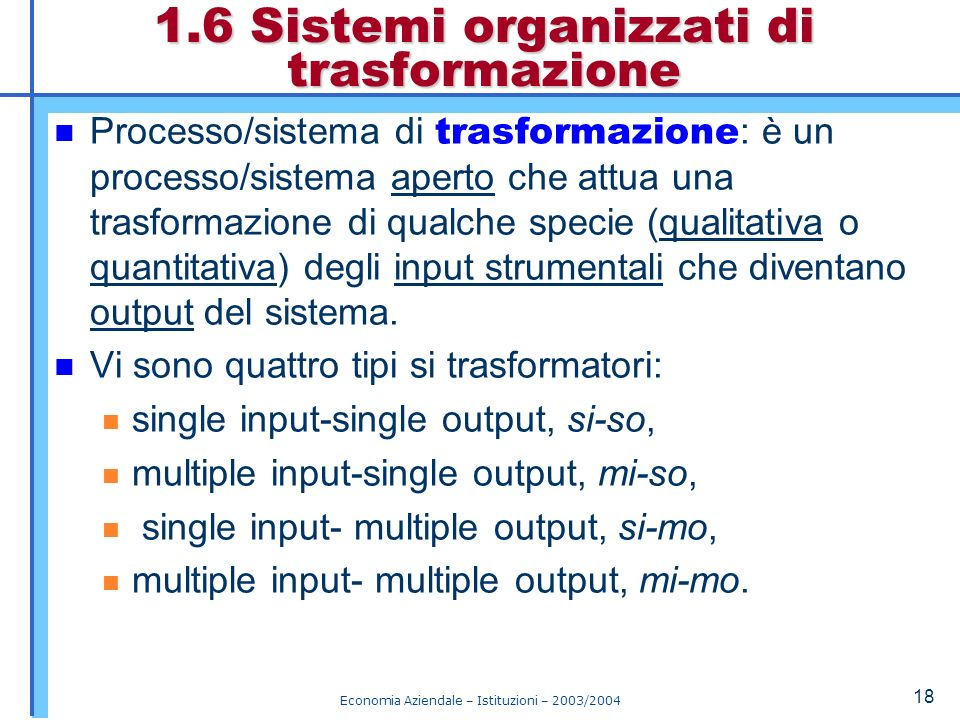 1.6 Sistemi organizzati di trasformazione