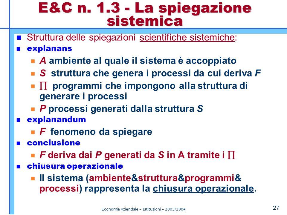 E&C n. 1.3 - La spiegazione sistemica
