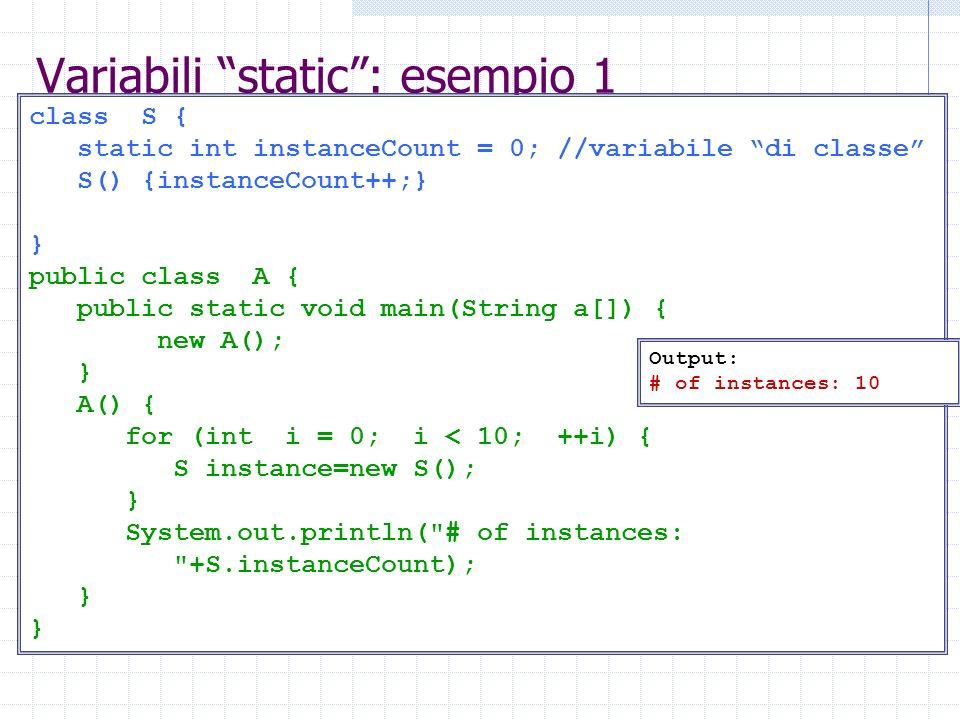 Variabili static : esempio 1