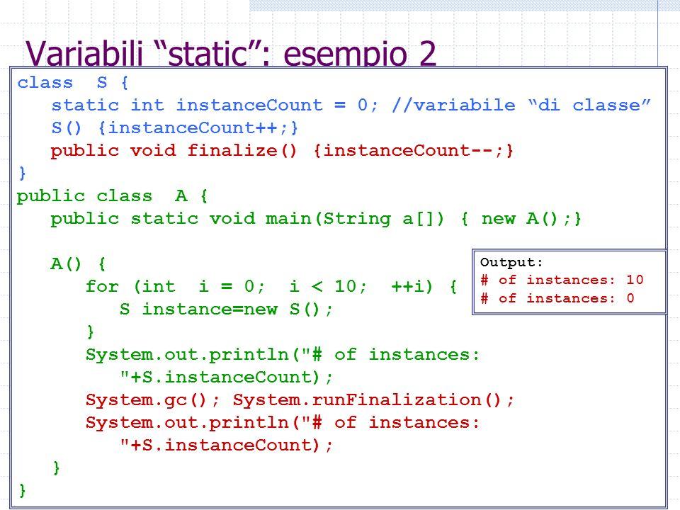 Variabili static : esempio 2