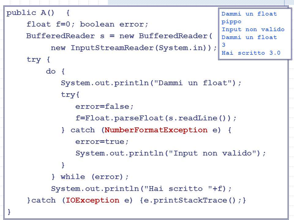 Lettura di float public A() { float f=0; boolean error;