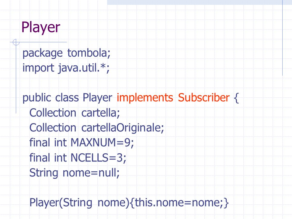 Player package tombola; import java.util.*;