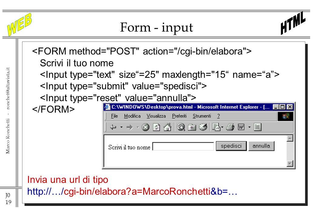 Form - input <FORM method= POST action= /cgi-bin/elabora >