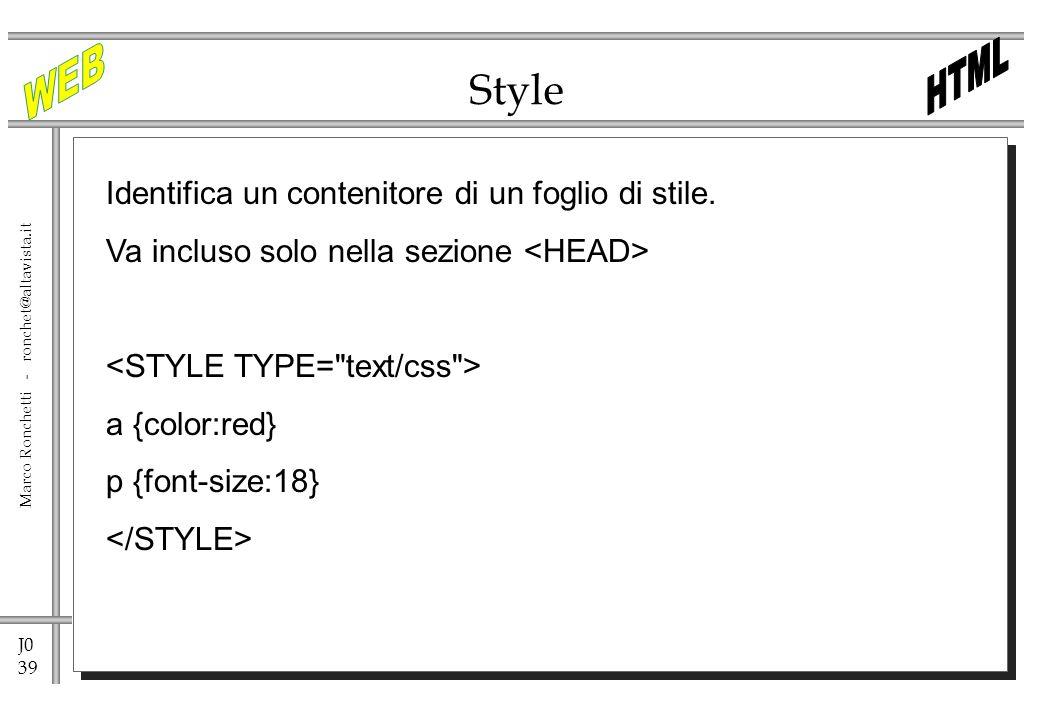 Style Identifica un contenitore di un foglio di stile.