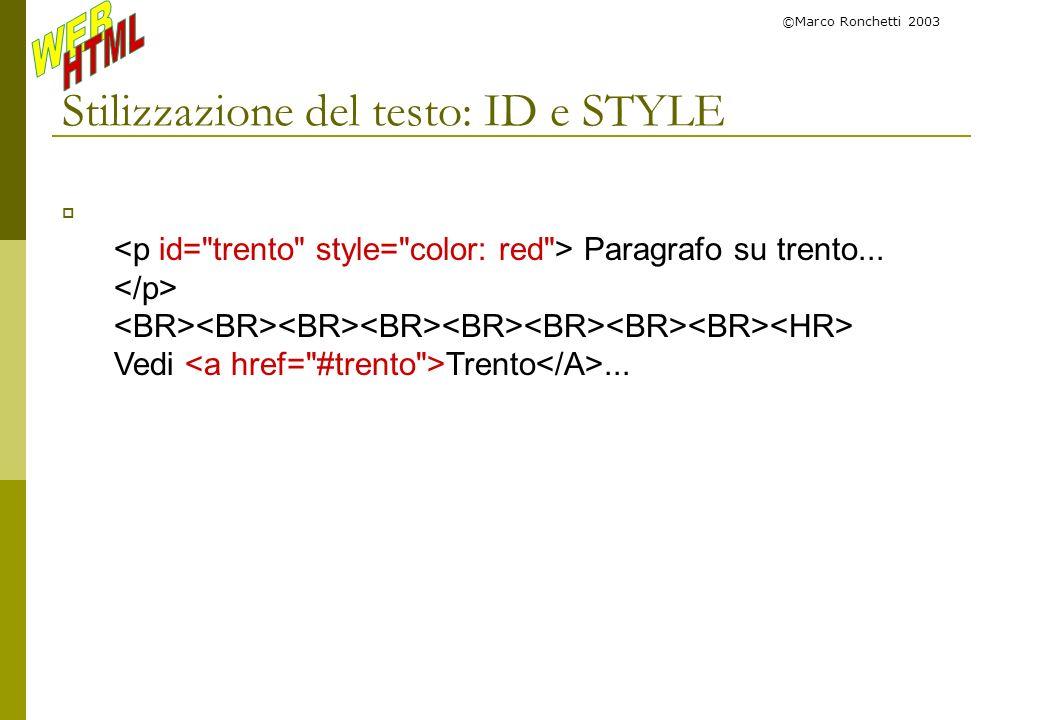 Stilizzazione del testo: ID e STYLE