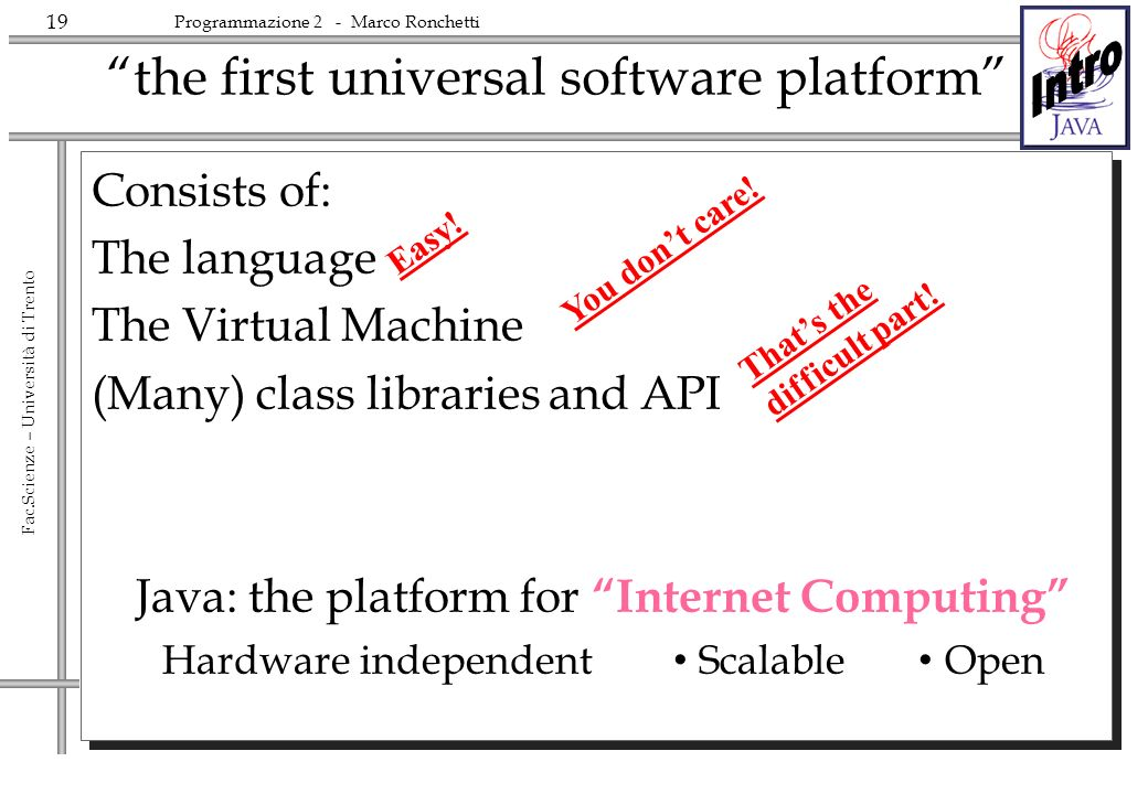 the first universal software platform