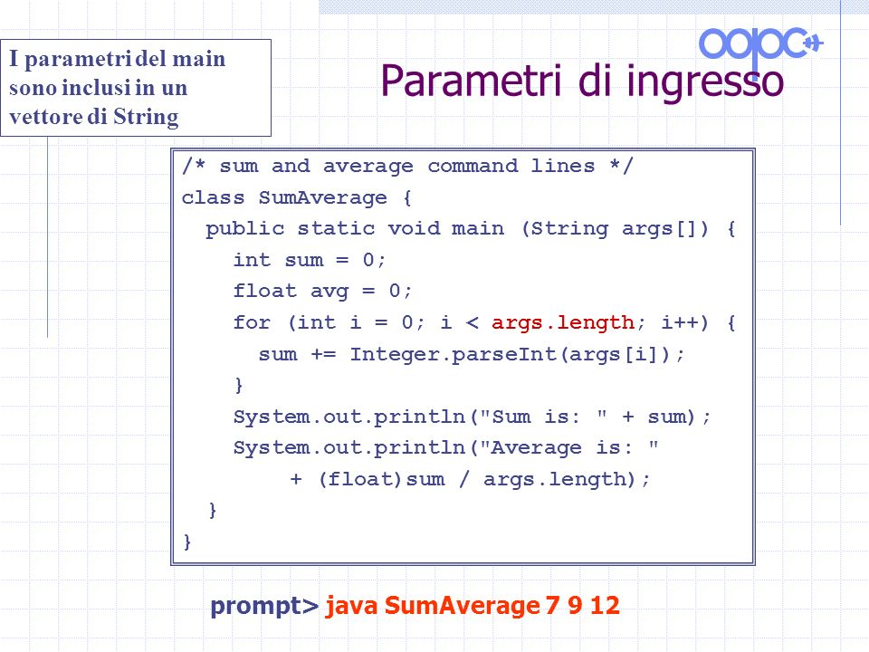 prompt> java SumAverage 7 9 12