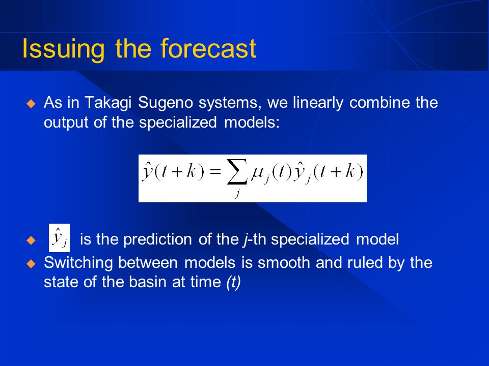 Issuing the forecastAs in Takagi Sugeno systems, we linearly combine the output of the specialized models: