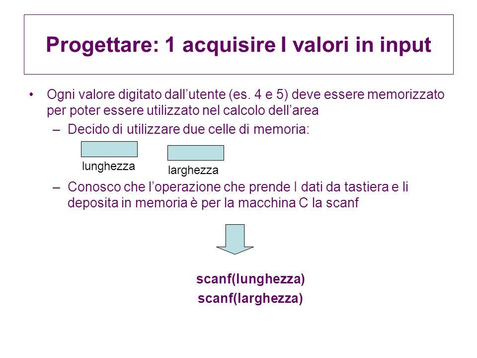 Progettare: 1 acquisire I valori in input