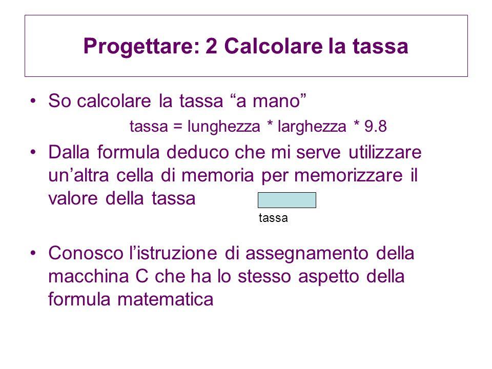 Progettare: 2 Calcolare la tassa