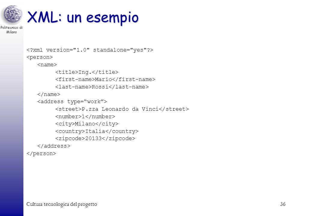 XML: un esempio < xml version= 1.0 standalone= yes >