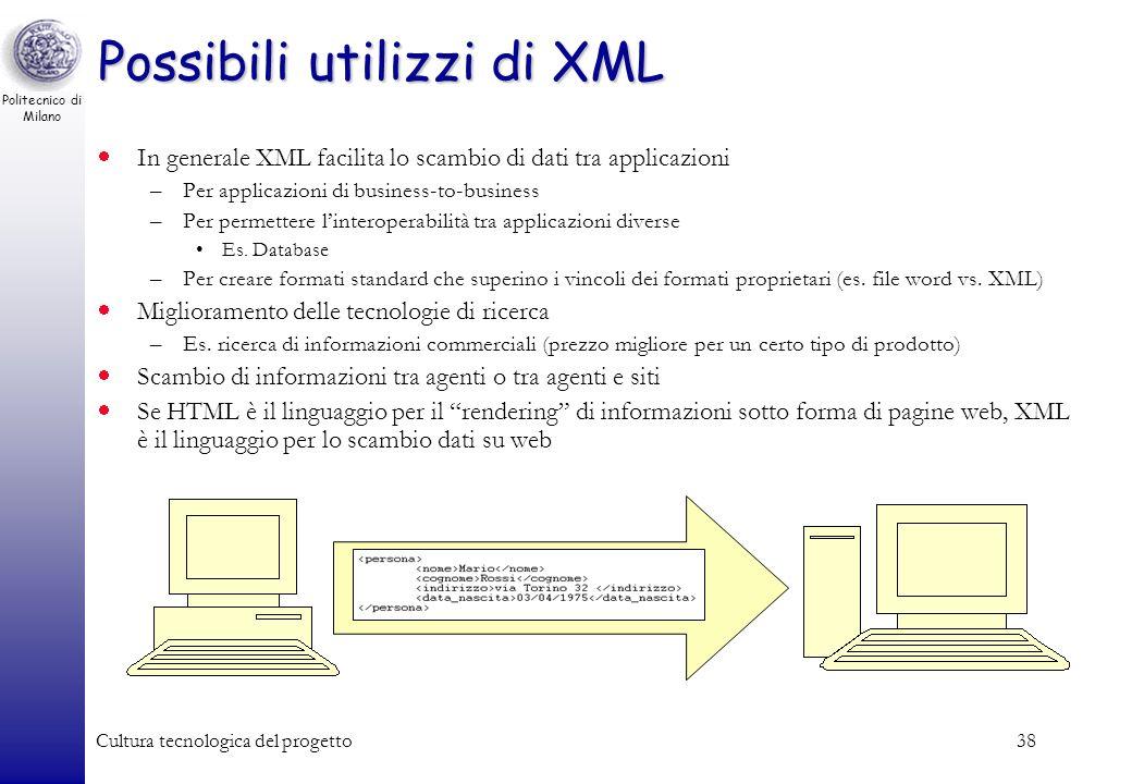 Possibili utilizzi di XML