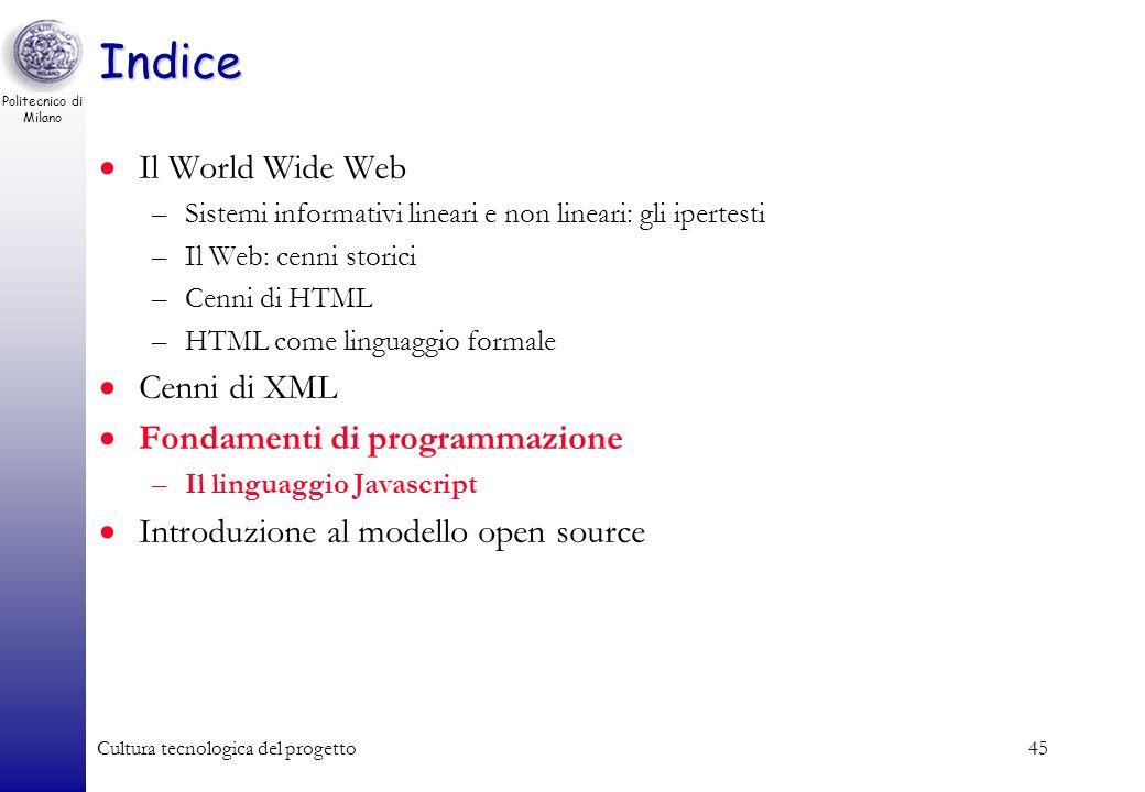 Indice Il World Wide Web Cenni di XML Fondamenti di programmazione