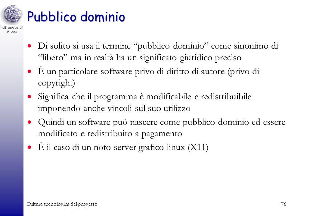 Pubblico dominio Di solito si usa il termine pubblico dominio come sinonimo di libero ma in realtà ha un significato giuridico preciso.