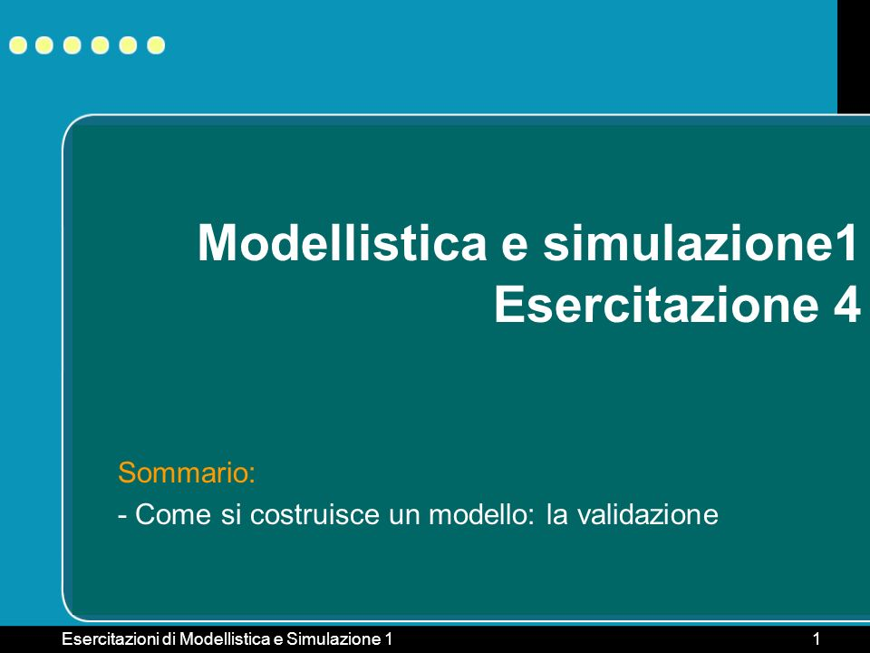 Modellistica e simulazione1 Esercitazione 4
