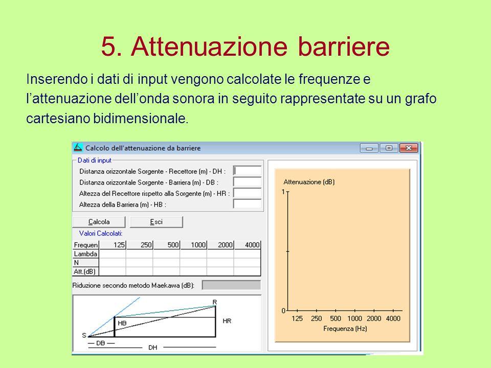 5. Attenuazione barriere