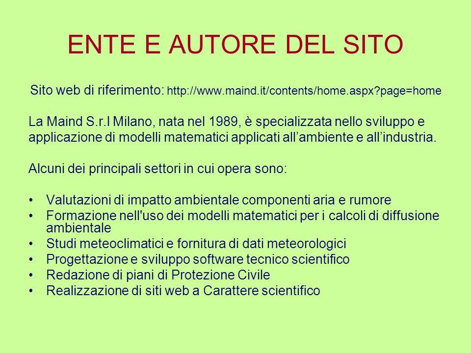 ENTE E AUTORE DEL SITO Sito web di riferimento: http://www.maind.it/contents/home.aspx page=home.