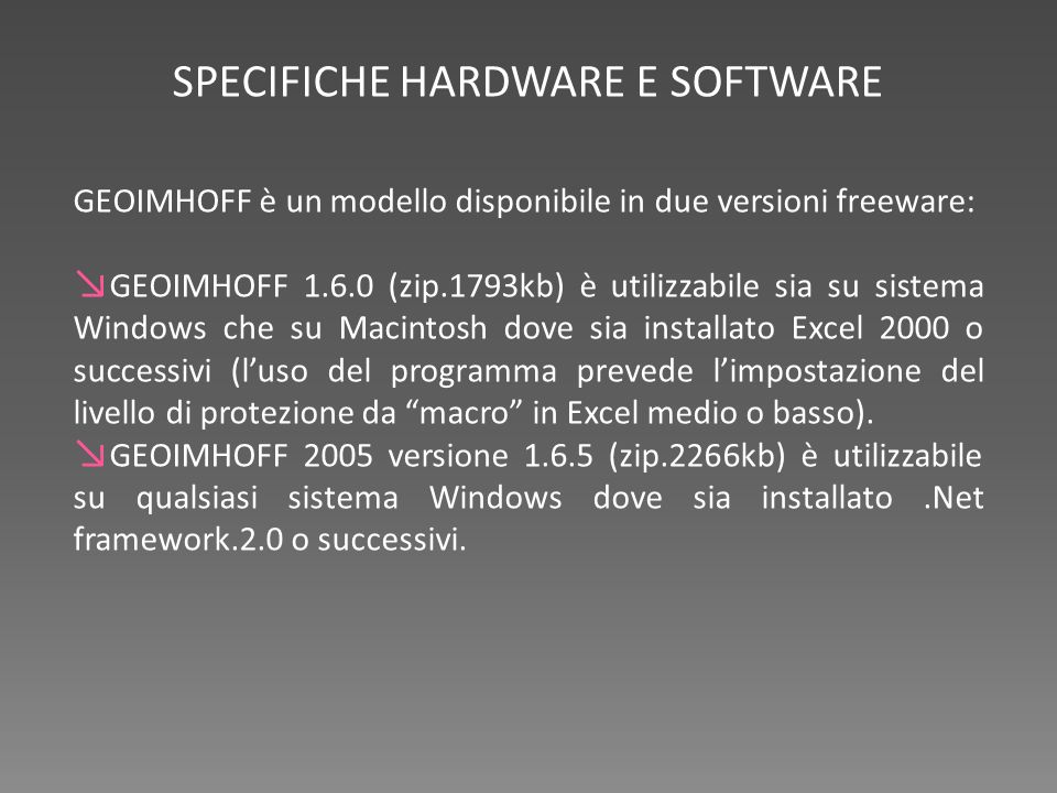 SPECIFICHE HARDWARE E SOFTWARE