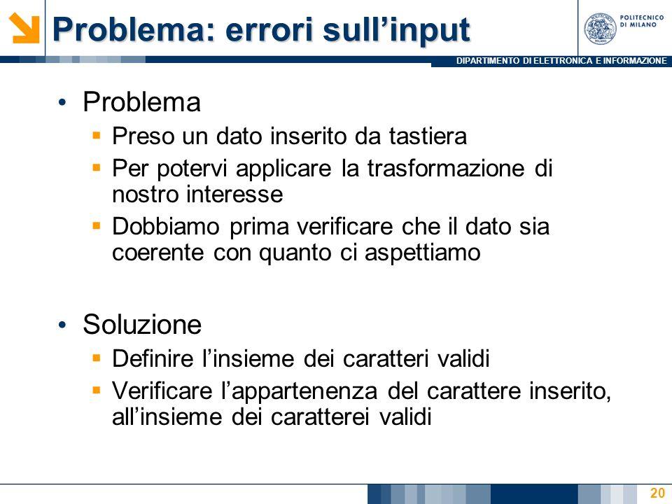 Problema: errori sull'input