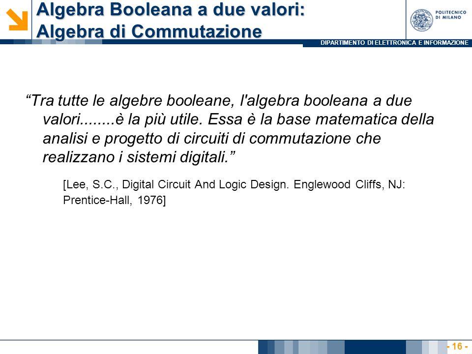 Algebra Booleana a due valori: Algebra di Commutazione