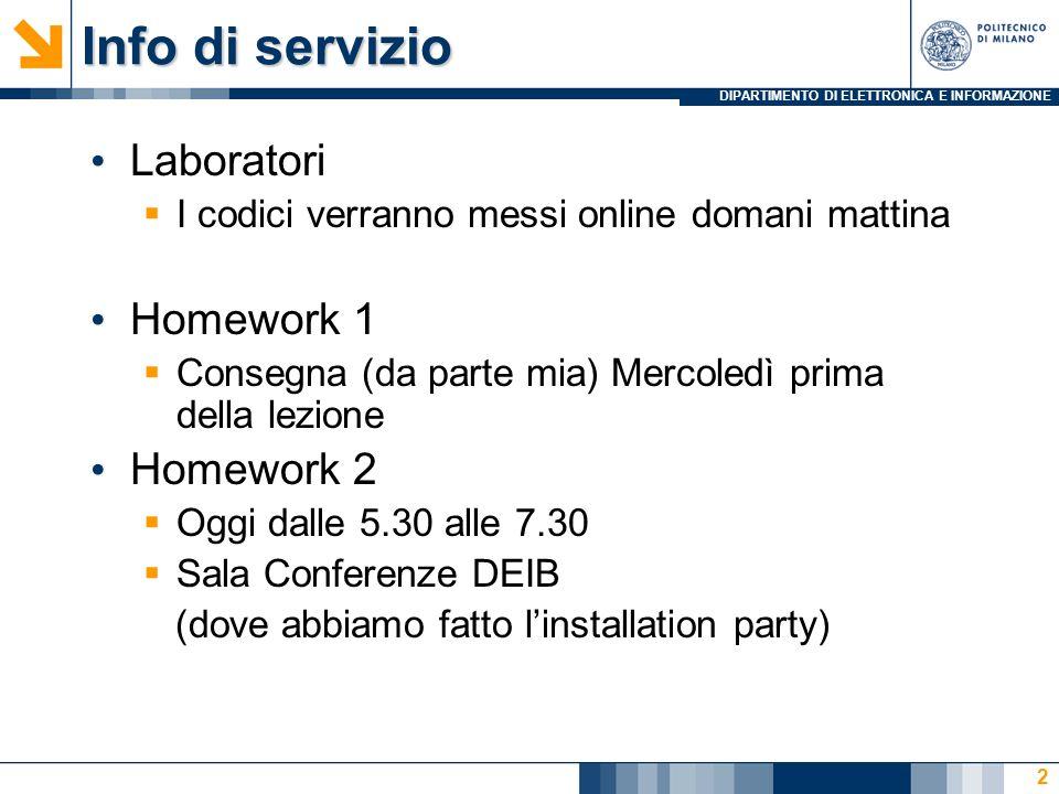 Info di servizio Laboratori Homework 1 Homework 2