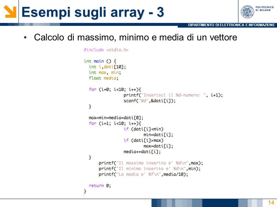 Esempi sugli array - 3 Calcolo di massimo, minimo e media di un vettore