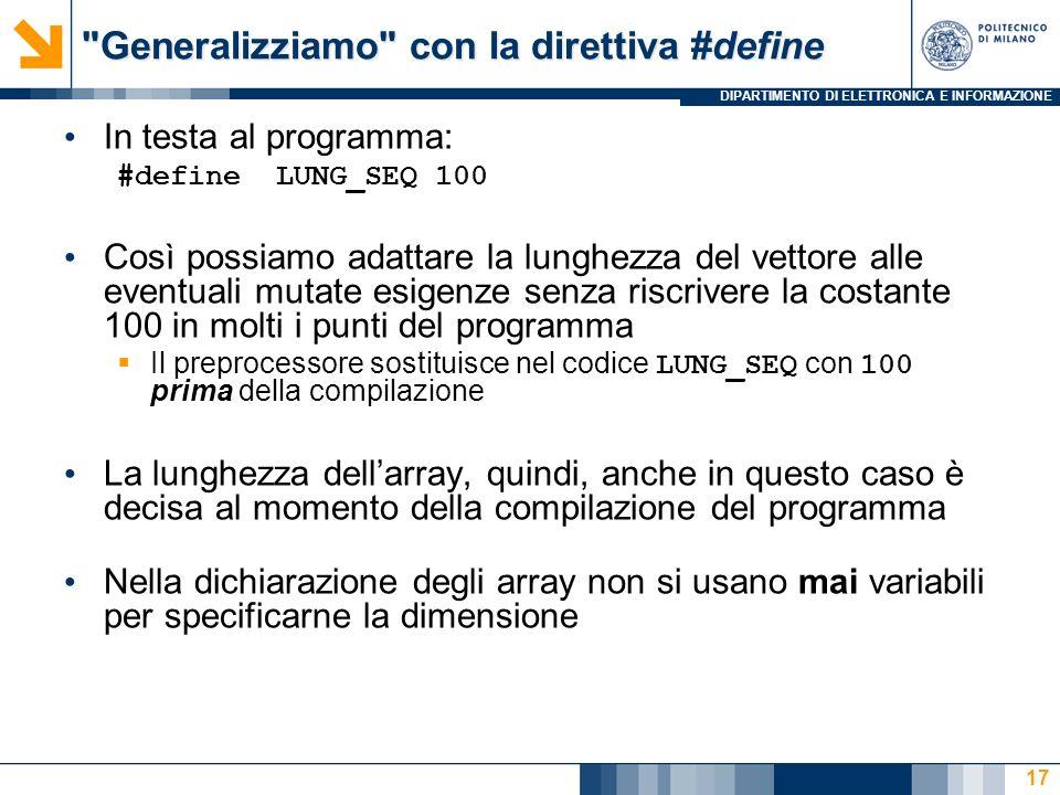 Generalizziamo con la direttiva #define