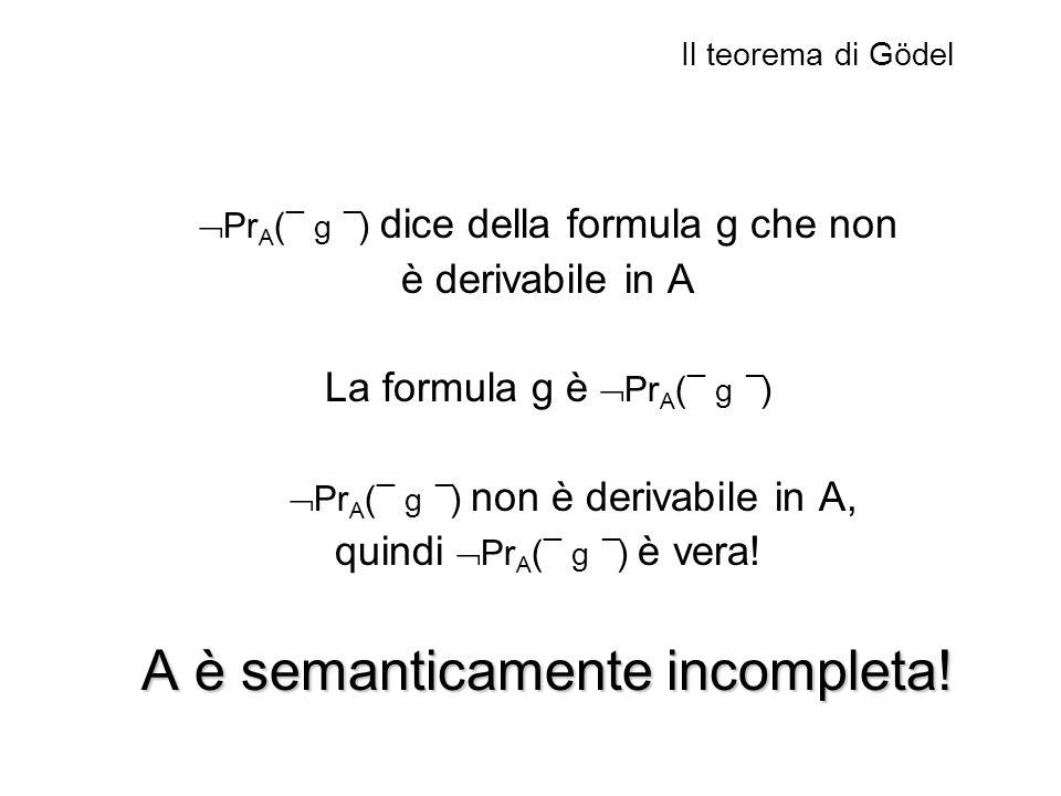 A è semanticamente incompleta!