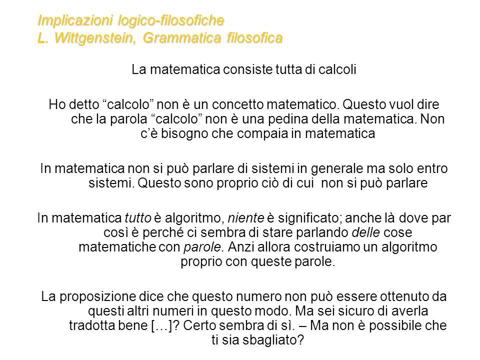 Implicazioni logico-filosofiche L. Wittgenstein, Grammatica filosofica