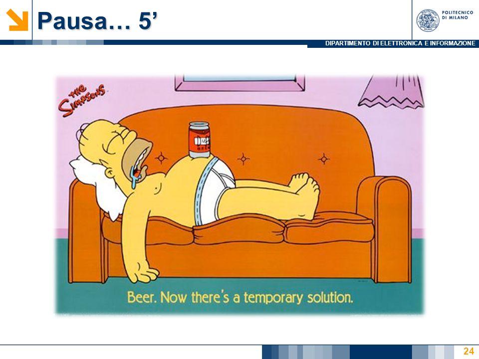 Pausa… 5'