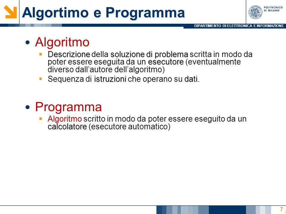 Algortimo e Programma Algoritmo Programma